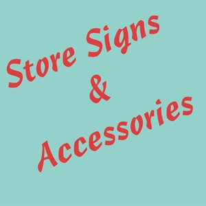 Picture for category STORE SIGNS and ACCESSORIES